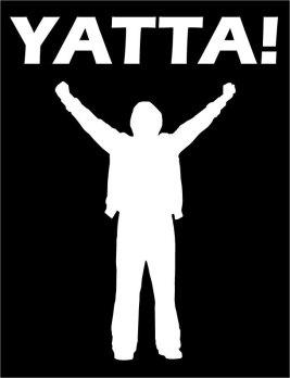 Yatta (Source: http://www.ebay.com/itm/YATTA-T-Shirt-Hiro-Nakamura-HEROES-TV-Show-ALL-SIZES-/370381201886)