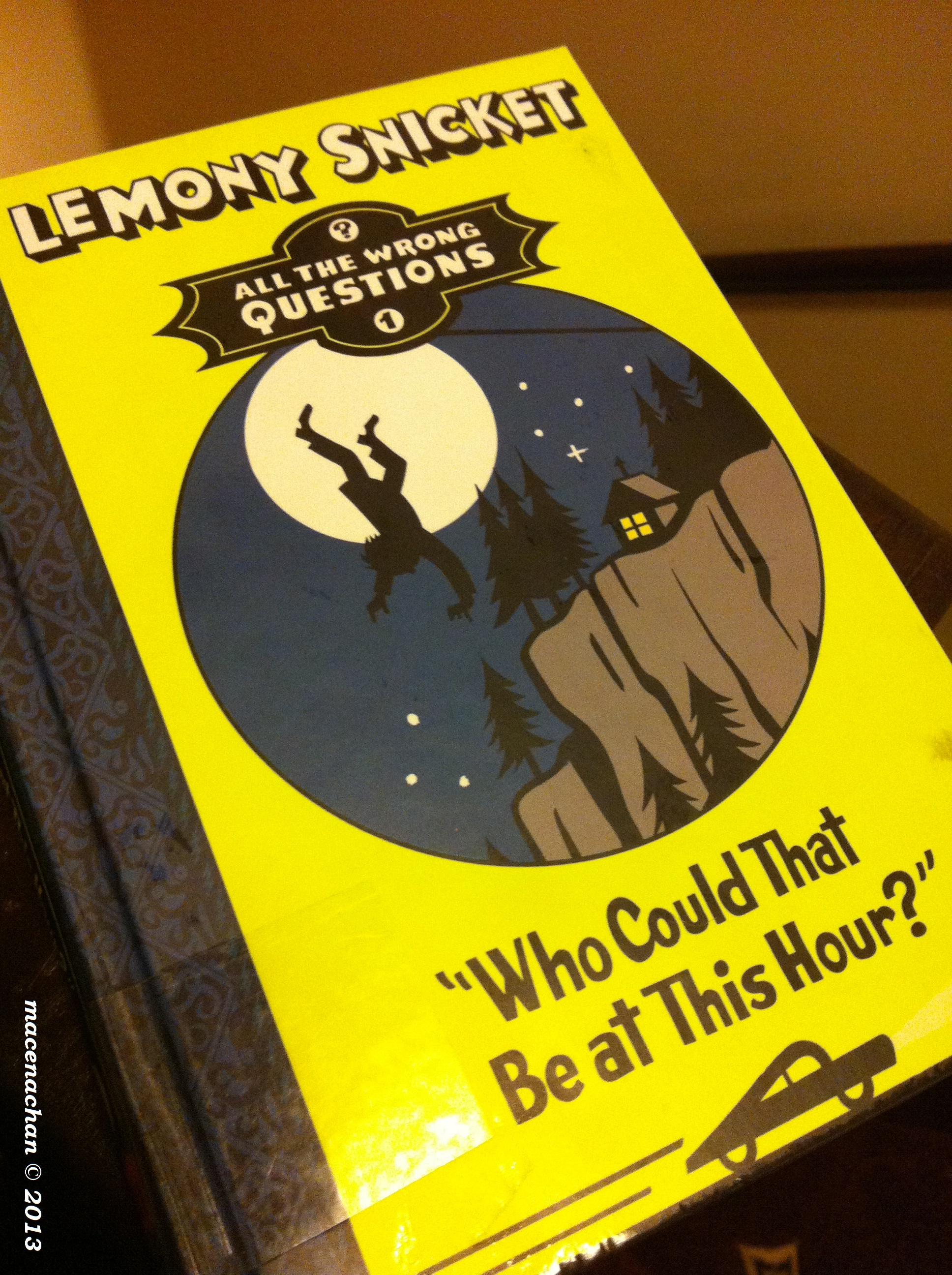 Book Review: ([1] All The Wrong Questions) Who Could That Be at This Hour?  by Lemony Snicket
